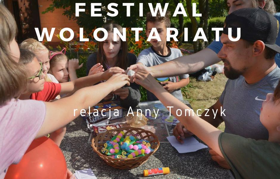 "FESTIWAL WOLONTARIATU ""KONTAKT"""