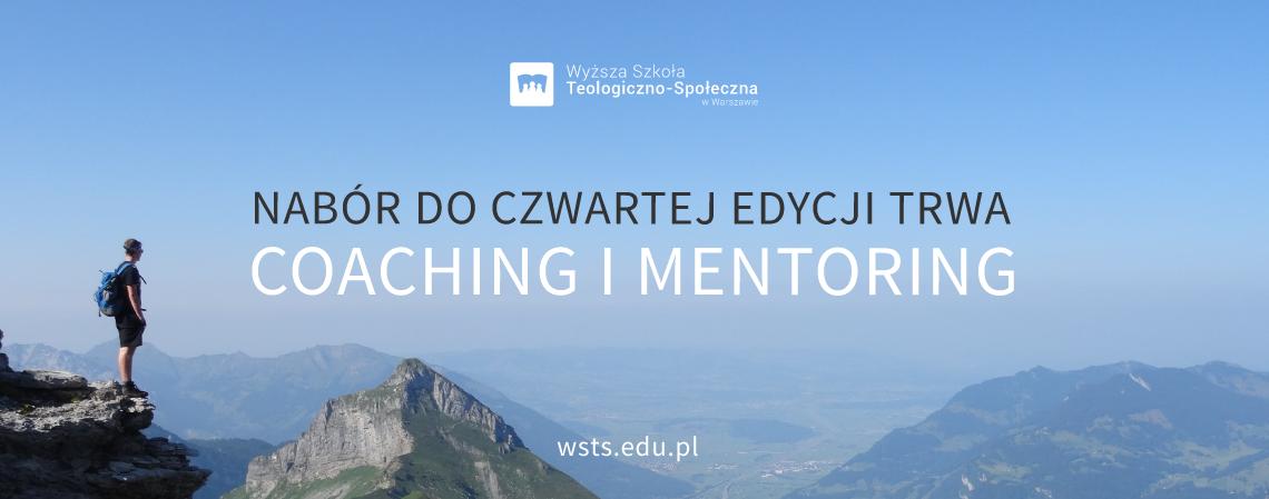 Rekrutacja do IV edycji Coachingu i Mentoringu 2019