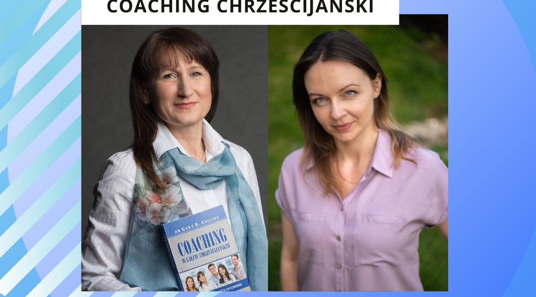 """""""Coaching chrześcijański""""                   Rekrutacja do programu."""